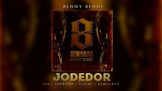 Benny Benni - Jodedor ft. Farruko, Gotay El Autentiko y Almighty