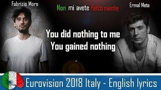 Eurovision 2018 Italy - ENGLISH LYRICS! Non mi avete fatto niente - Ermal Meta & Fabrizio Moro
