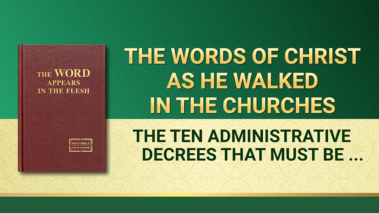 """The Ten Administrative Decrees That Must Be Obeyed by God's Chosen People in the Age of Kingdom"""
