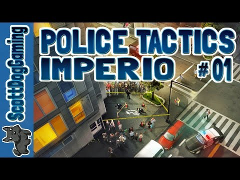 Police Tactics Imperio EP 1 In My Fathers Footsteps - ScottDogGaming