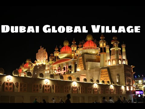 Global Village Dubai United Arab Emirates an International space