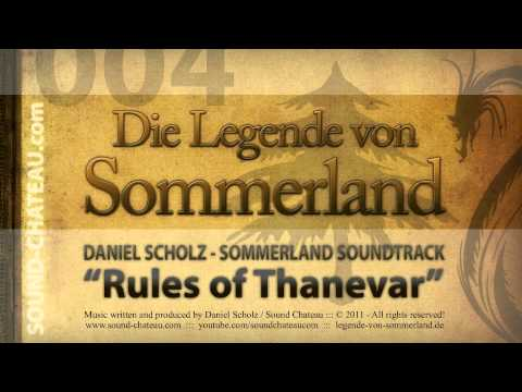 Rules Of Thanevar - Sommerland #004 Soundtrack - Daniel Scholz