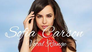 Sofia Carson's Vocal Range: D3 - F#5 - C#7