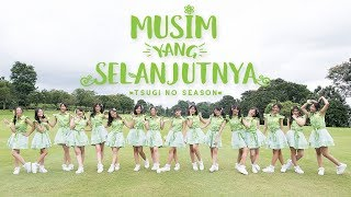 Download Video [MV] Musim yang Selanjutnya (Tsugi no Season) - JKT48 MP3 3GP MP4