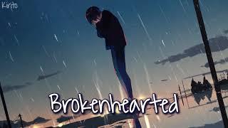 Nightcore - brokenhearted (joan) - (Lyrics)