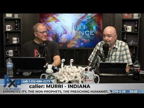 Personal Experience Convinced Higher Power | Murri - Indiana | Atheist Experience 23.22