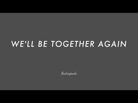 WE'LL BE TOGETHER AGAIN - Backing Track Play Along Jazz Standard Bible 2 Guitar