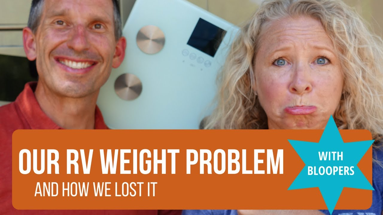 Honey, we need to lose weight! Our RV weight loss journey