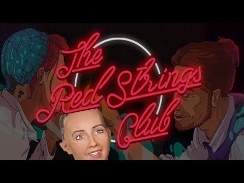 The Red Strings Club - SOPHIA THE ROBOT LOST IT!!