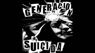 Generacion Suicida - Todo Destruido