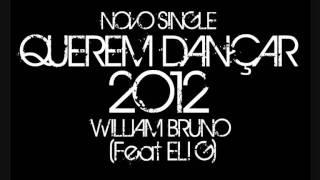 Afro House 2012 - Querem Dançar - William Bruno (Feat. Eli G) @ W&M ENTERTAINMENT