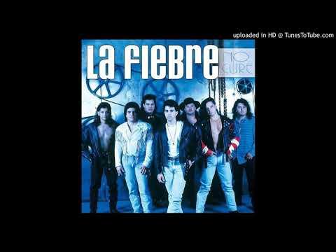 La Fiebre - Si Mañana Viene O No (1991)