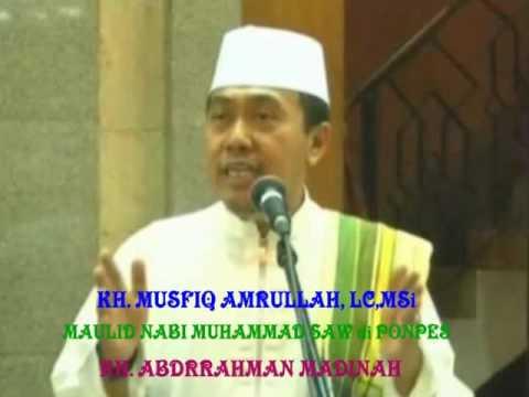 KH. MUSYFIQ AMRULLAH, LC, MA - Maulid Nabi Muhammad SAW Ponpes KH. Abdurrahman Madinah