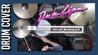 Dua Lipa - Break My Heart | DRUM COVER Jon Foster