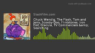Chuck Wendig, The Flash, Tom and Jerry, Scooby-Doo, Flintstones, Iron Fist, Dracula, TV Commercials
