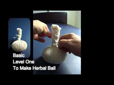 How To Make Herbal Ball Compress  ( Basic Level )
