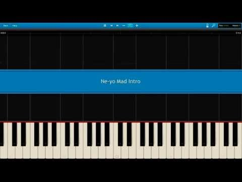 Ne-Yo Mad Intro [Piano Synthesia, request for Midi]