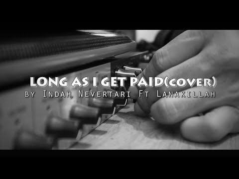 AGNEZ MO - Long as I Get Paid (Cover) by Indah Nevertari
