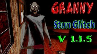 Stun Glitch In Granny Chapter Two!! Now In The Version 1.1.5