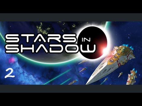 Stars in Shadow - 4x Space Strategy Game - (Part 2)