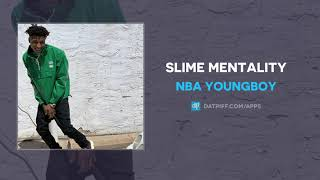 NBA YoungBoy - Slime Mentality (AUDIO)
