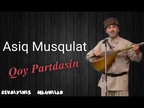 Asiq Musqulat Qoy Partdasin 2019 Youtube