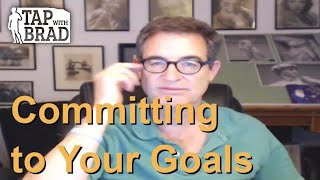 Video Committing to Your Goals - Tapping with Brad Yates download MP3, 3GP, MP4, WEBM, AVI, FLV Oktober 2018