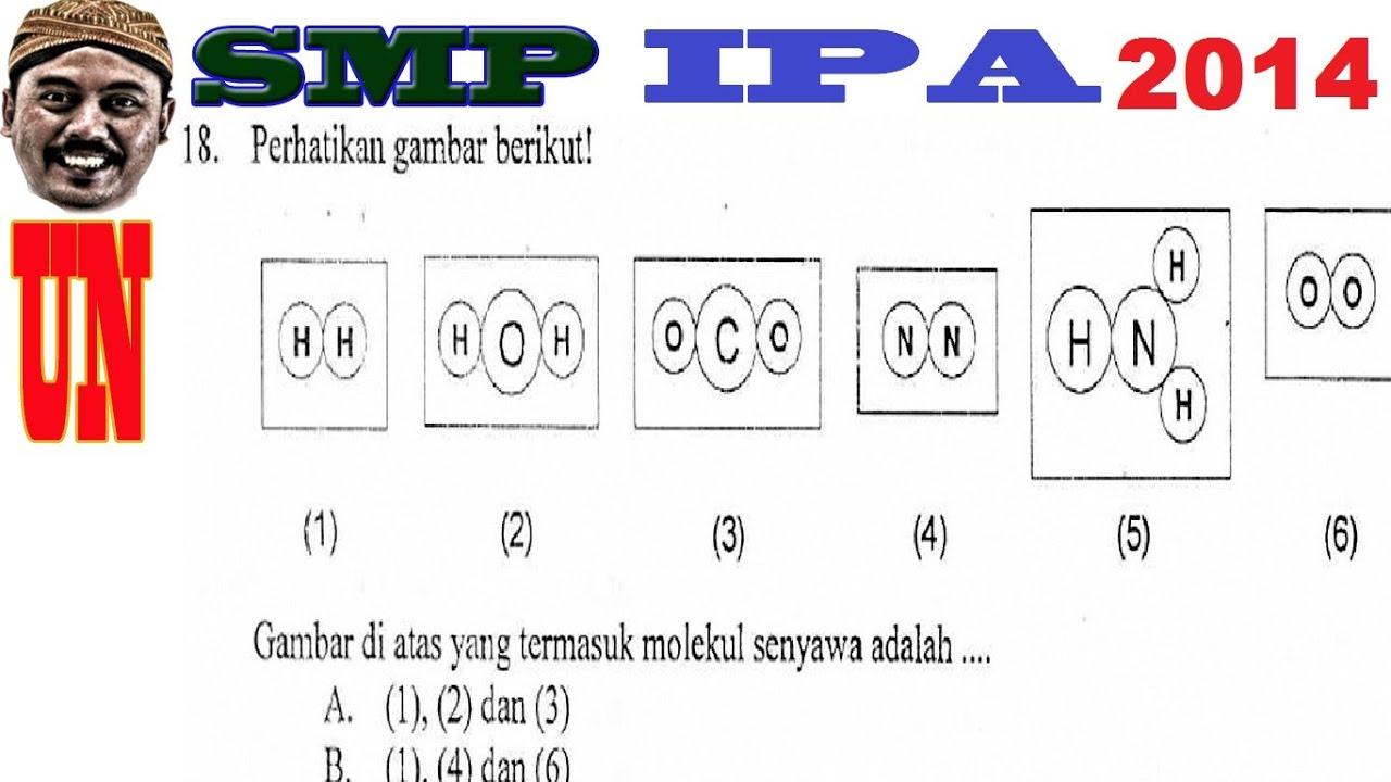 Molekul Senyawa Un Smp 2014 Ipa 18 Youtube