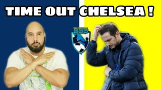 TIME OUT CHELSEA !