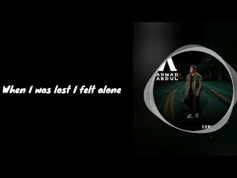 Ahmad Abdul - Coming Home (Lirik) #LIRIKLAGU #MUSIK #KINEMASTERPROJECT