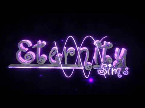 EternitySims *PAID* Intro [that Font {:~]