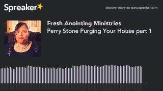 Perry Stone Purging Your House part 1