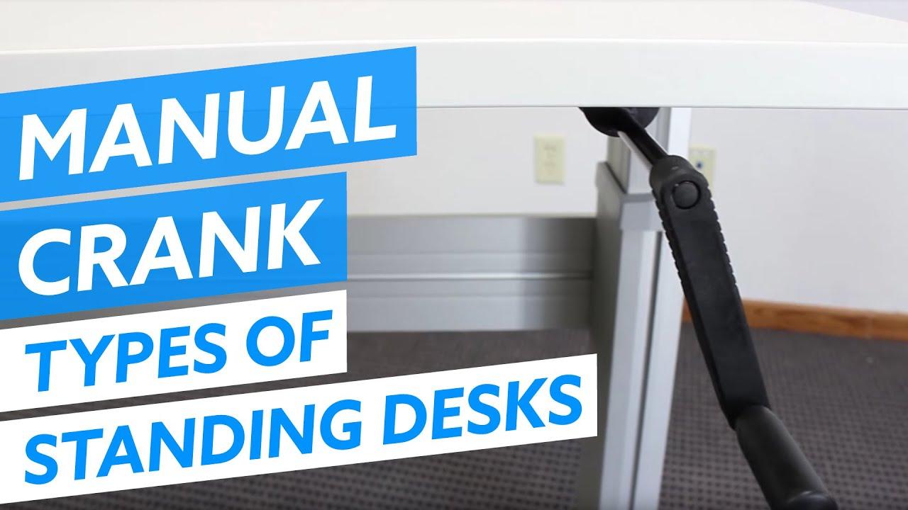Types of standing desks manual crank adjustable desks youtube