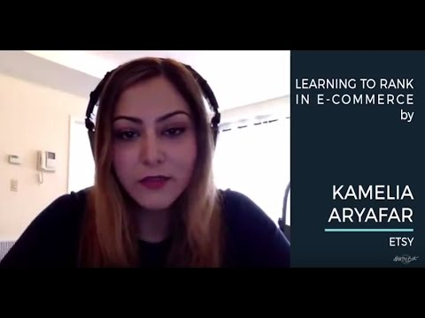 Kamelia Aryafar- Learning to Rank in e-commerce AIWTB 2017