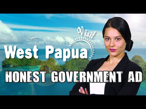 Honest Government Ad | Visit West Papua!
