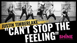 """""""can't Stop The Feeling"""" By Justin Timberlake. Shine Dance Fitness"""