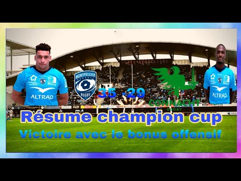 Résume champions cup rugby 2019 2020 (  Montpellier Hérault rugby VS Connacht ) !!