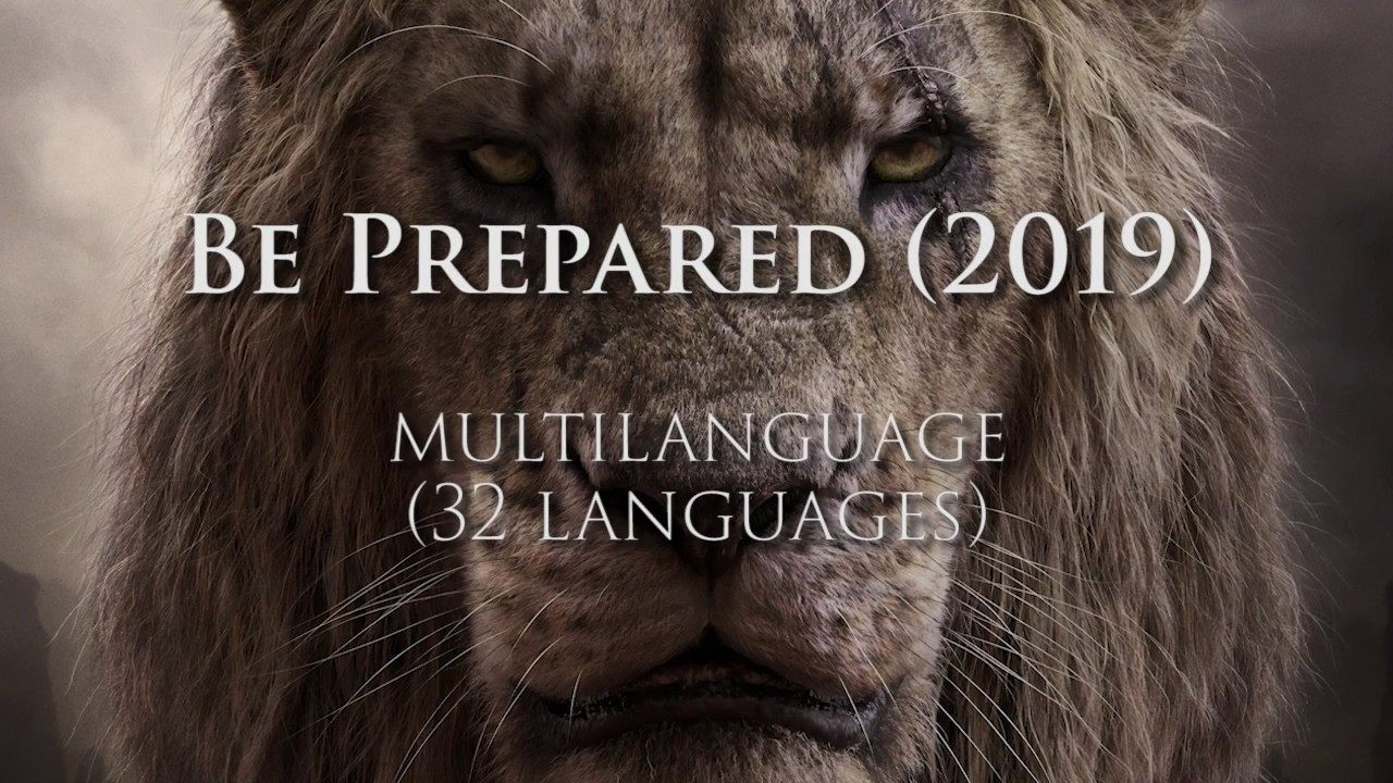 Lion King Be Prepared 2019 Multilanguage 32 Languages Youtube