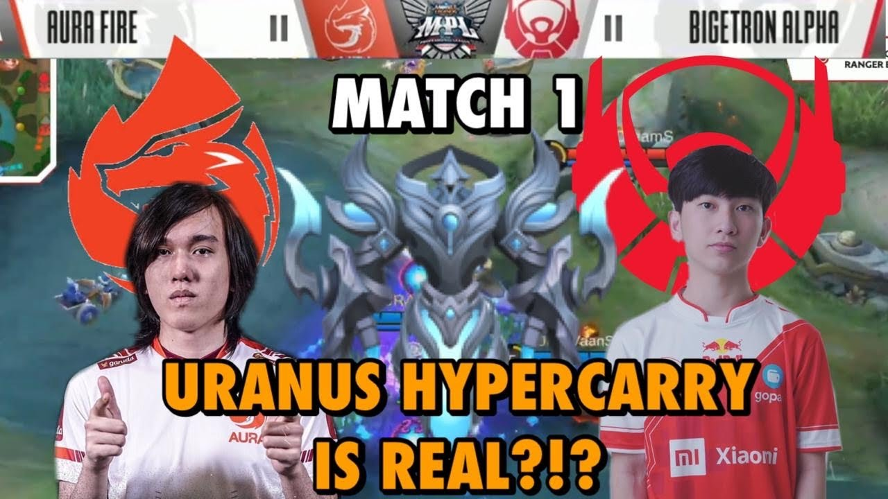 MPL-ID S6 WEEK6DAY1 AURA VS BTR MATCH 1 - URANUS HYPERCARRY IS REAL?!?