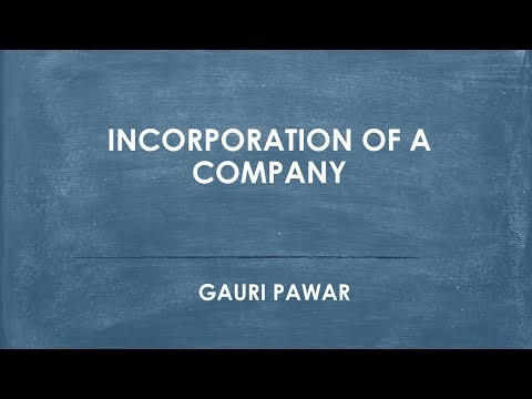 Incorporation of a Company by Gauri Pawar