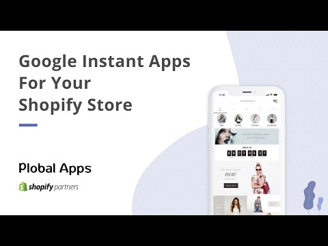 Google Instant Apps for Shopify | E-commerce Instant Apps | Plobal Apps