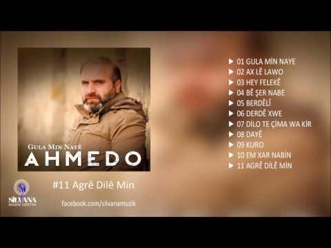Ahmedo - Agrê Dilê Min