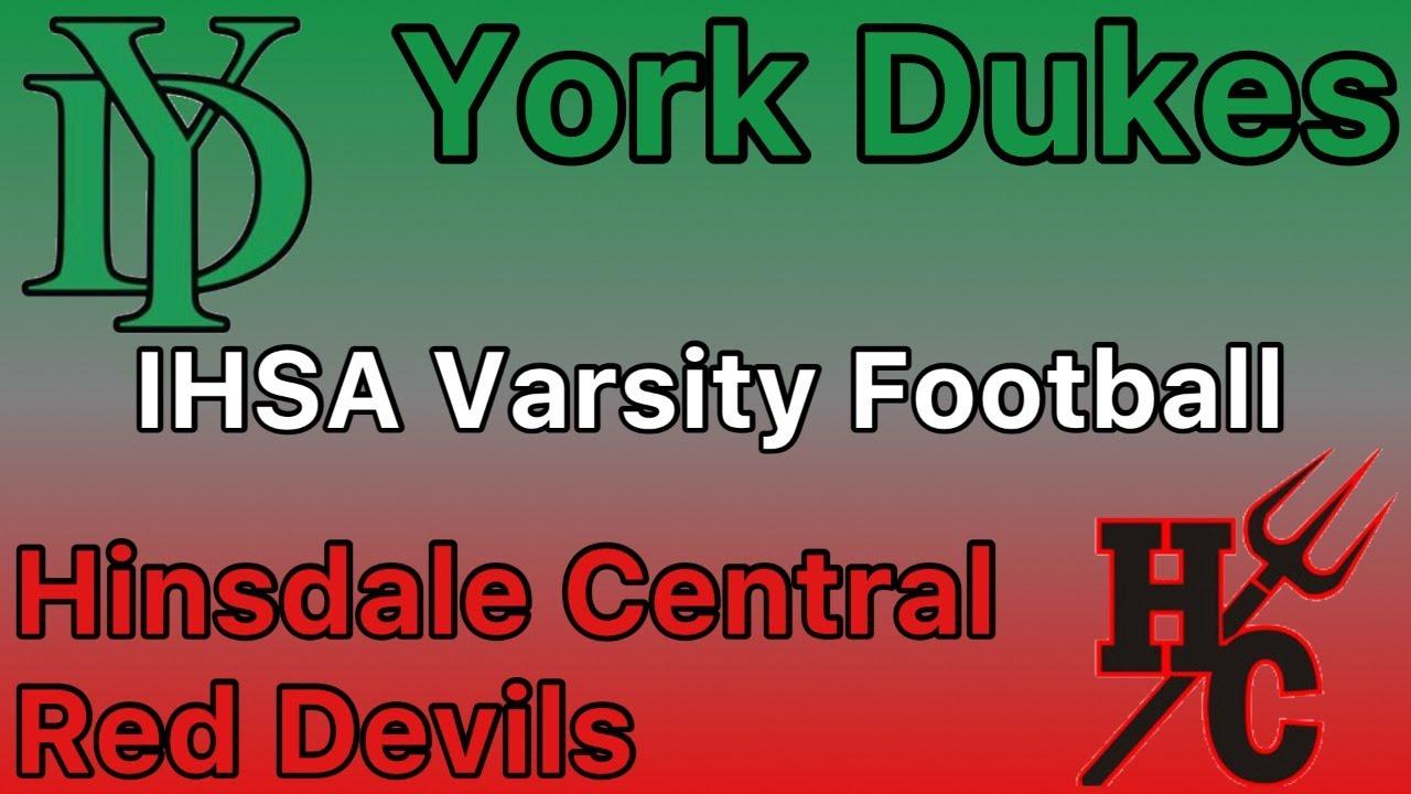 York vs Hinsdale Central Varsity Football