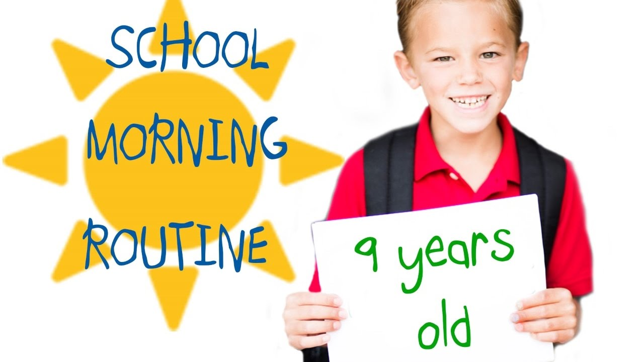 9 year old school morning routine youtube