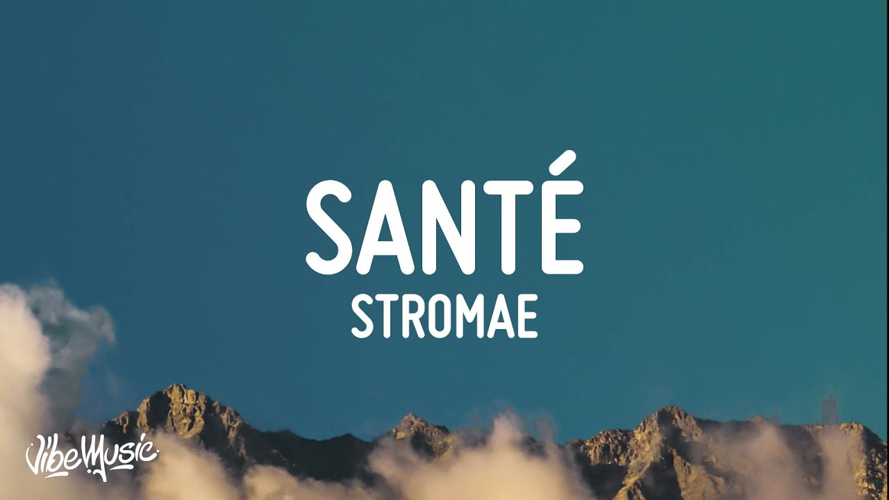 Stromae - Santé (Paroles/Lyrics)