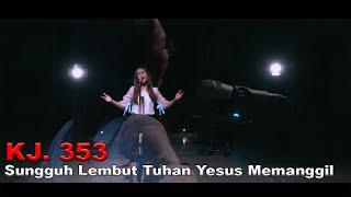 KJ. 353 - Sungguh Lembut Tuhan Yesus Memanggil | Cover By GKJW Jemaat Surabaya