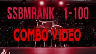 100 Combos - An SSBMRank 2016 Combo Video Featuring all Top 100 Players in the World