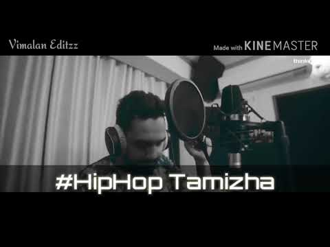 Hip hop tamizha/  tamil new album songs 2018