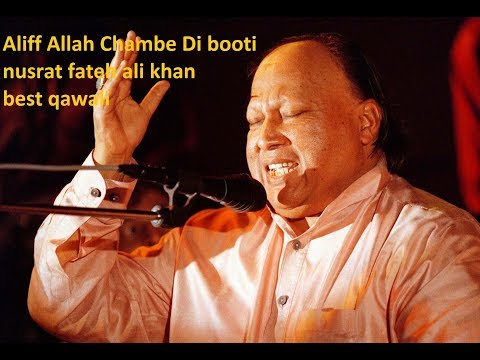 Aliff Allah Chambe Di Booti  Nusrat Fateh Ali Khan