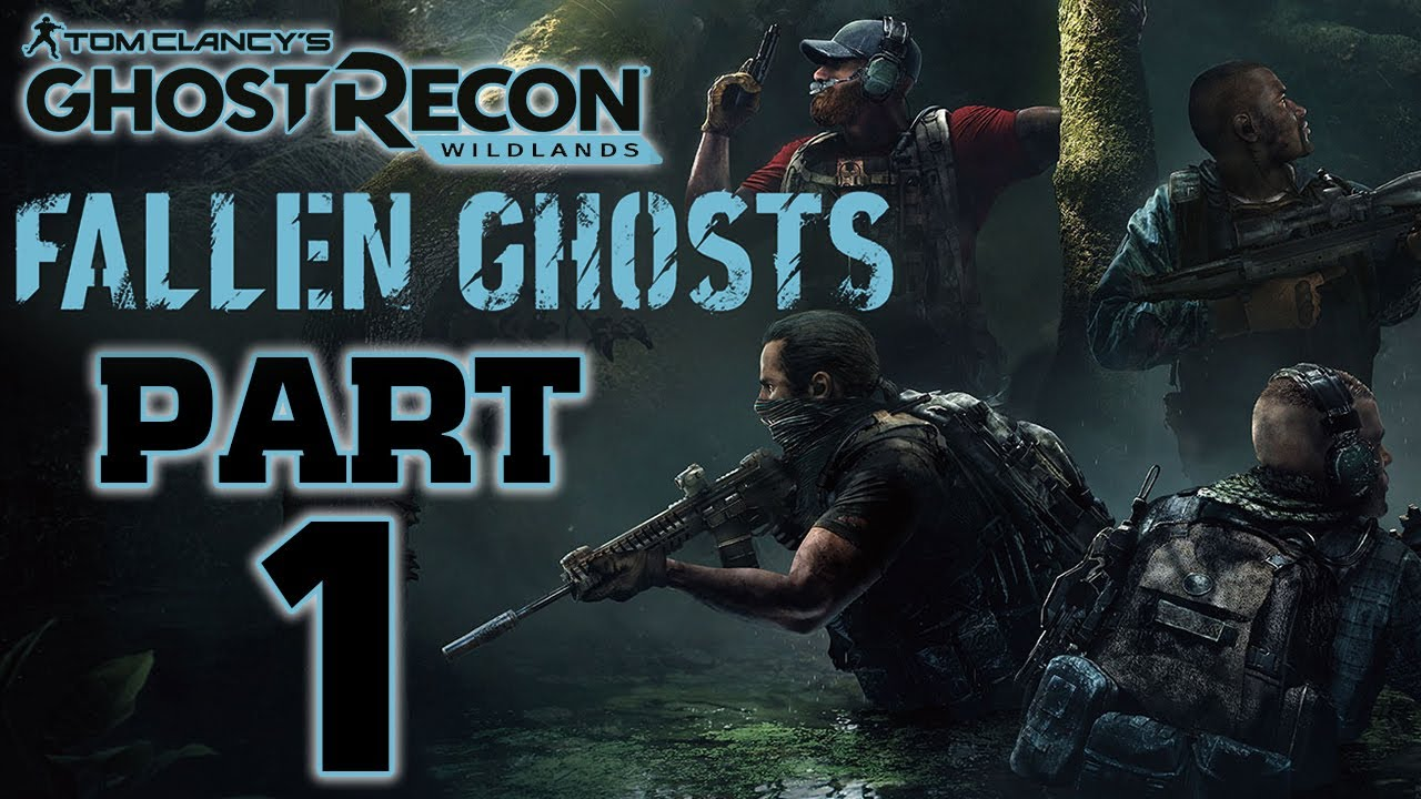 Ghost Recon: Wildlands - Fallen Ghosts DLC - Let's Play - Part 1 -